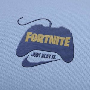 Fortnite Just Play It Embroidery design for Instant Download