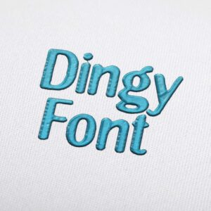 Dingy - Machine Embroidery Design Fonts Download