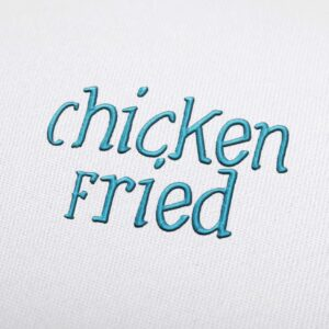 Chicken Fried Font - Machine Embroidery Design Fonts Download